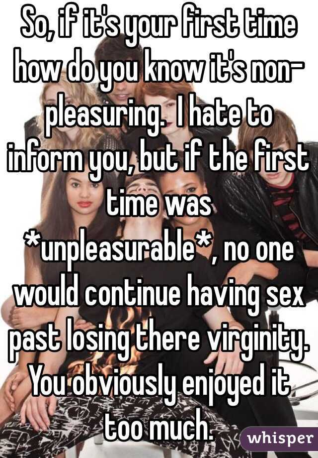 Enjoyed loosing virginity